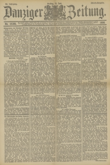 Danziger Zeitung. Jg.33, Nr. 18385 (11 Juli 1890) - Abend-Ausgabe.