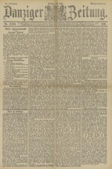Danziger Zeitung. Jg.33, Nr. 18396 (18 Juli 1890) - Morgen-Ausgabe.