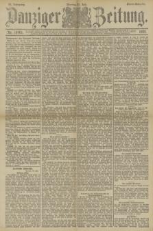 Danziger Zeitung. Jg.33, Nr. 18401 (21 Juli 1890) - Abend-Ausgabe.
