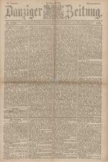 Danziger Zeitung. Jg.33, Nr. 18402 (22 Juli 1890) - Morgen-Ausgabe.