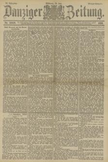 Danziger Zeitung. Jg.33, Nr. 18404 (23 Juli 1890) - Morgen-Ausgabe.