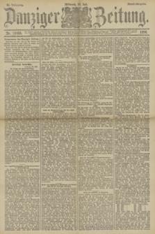 Danziger Zeitung. Jg.33, Nr. 18405 (23 Juli 1890) - Abend-Ausgabe.