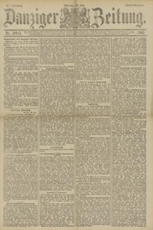 Danziger Zeitung. Jg.33, Nr. 18413 (28 Juli 1890) - Abend-Ausgabe.