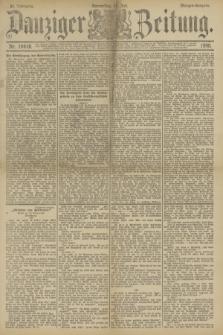 Danziger Zeitung. Jg.33, Nr. 18418 (31 Juli 1890) - Morgen-Ausgabe.