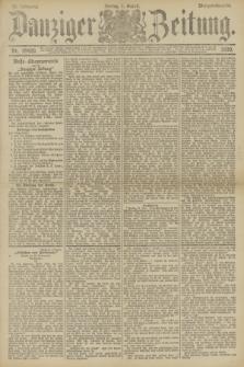 Danziger Zeitung. Jg.33, Nr. 18420 (1 August 1890) - Morgen-Ausgabe.