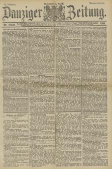 Danziger Zeitung. Jg.33, Nr. 18422 (2 August 1890) - Morgen-Ausgabe.