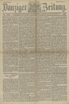 Danziger Zeitung. Jg.33, Nr. 18424 (3 August 1890) - Morgen-Ausgabe. + dod.