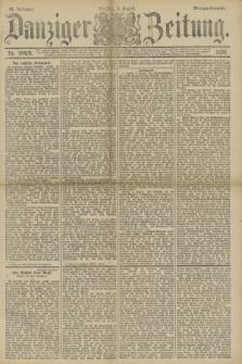 Danziger Zeitung. Jg.33, Nr. 18426 (5 August 1890) - Morgen-Ausgabe.