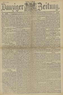 Danziger Zeitung. Jg.33, Nr. 18427 (5 August 1890) - Abend-Ausgabe.