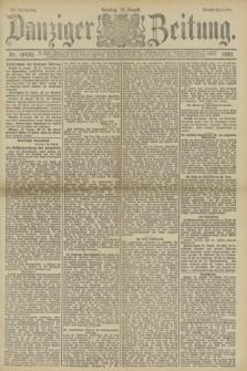 Danziger Zeitung. Jg.33, Nr. 18439 (12 August 1890) - Abend-Ausgabe.