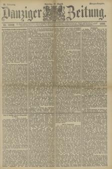 Danziger Zeitung. Jg.33, Nr. 18448 (17 August 1890) - Morgen-Ausgabe. + dod.