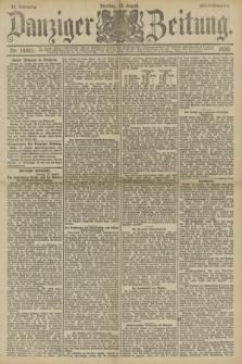 Danziger Zeitung. Jg.33, Nr. 18451 (19 August 1890) - Abend-Ausgabe.