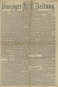 Danziger Zeitung. Jg.33, Nr. 18454 (21 August 1890) - Morgen-Ausgabe.