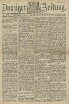 Danziger Zeitung. Jg.33, Nr. 18461 (25 August 1890) - Abend-Ausgabe.