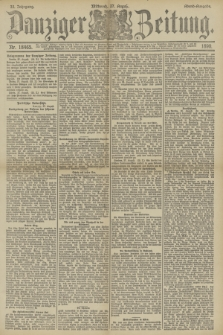 Danziger Zeitung. Jg.33, Nr. 18465 (27 August 1890) - Abend-Ausgabe.