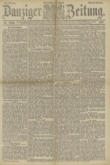 Danziger Zeitung. Jg.33, Nr. 18466 (28 August 1890) - Morgen-Ausgabe.