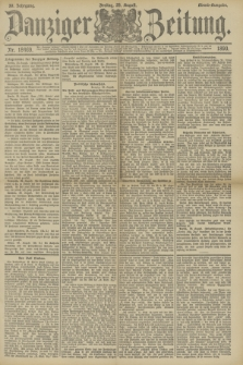 Danziger Zeitung. Jg.33, Nr. 18469 (29 August 1890) - Abend-Ausgabe.