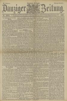 Danziger Zeitung. Jg.33, Nr. 18470 (30 August 1890) - Morgen-Ausgabe.
