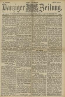 Danziger Zeitung. Jg.33, Nr. 18473 (1 September 1890) - Abend-Ausgabe.