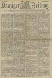 Danziger Zeitung. Jg.33, Nr. 18474 (2 September 1890) - Morgen-Ausgabe.