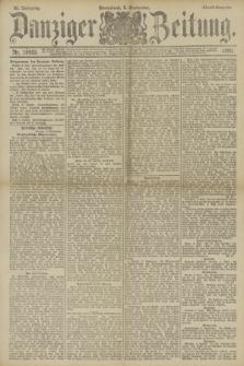 Danziger Zeitung. Jg.33, Nr. 18483 (6 September 1890) - Abend-Ausgabe.