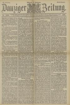 Danziger Zeitung. Jg.33, Nr. 18501 (17 September 1890) - Abend-Ausgabe.
