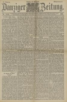 Danziger Zeitung. Jg.33, Nr. 18510 (23 September 1890) - Morgen-Ausgabe.