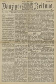 Danziger Zeitung. Jg.33, Nr. 18511 (23 September 1890) - Abend-Ausgabe.