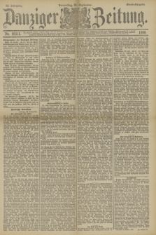 Danziger Zeitung. Jg.33, Nr. 18515 (25 September 1890) - Abend-Ausgabe.
