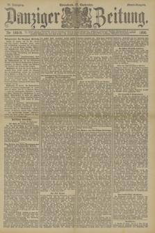 Danziger Zeitung. Jg.33, Nr. 18519 (27 September 1890) - Abend-Ausgabe.
