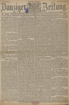 Danziger Zeitung. Jg.33, Nr. 18525 (1 Oktober 1890) - Abend-Ausgabe.