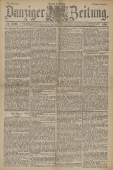 Danziger Zeitung. Jg.33, Nr. 18528 (3 Oktober 1890) - Morgen-Ausgabe.