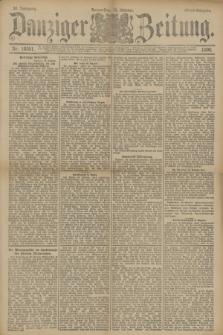Danziger Zeitung. Jg.33, Nr. 18551 (16 Oktober 1890) - Abend-Ausgabe.