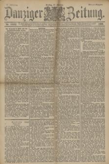 Danziger Zeitung. Jg.33, Nr. 18552 (17 Oktober 1890) - Morgen-Ausgabe.