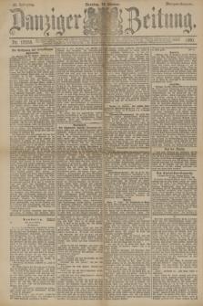 Danziger Zeitung. Jg.33, Nr. 18556 (19 Oktober 1890) - Morgen-Ausgabe. + dod.