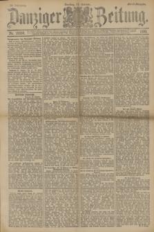 Danziger Zeitung. Jg.33, Nr. 18559 (21 Oktober 1890) - Abend-Ausgabe.