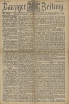 Danziger Zeitung. Jg.33, Nr. 18582 (4 November 1890) - Abend-Ausgabe.