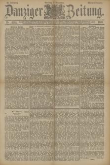 Danziger Zeitung. Jg.33, Nr. 18592 (9 November 1890) - Morgen-Ausgabe. + dod.