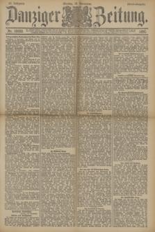 Danziger Zeitung. Jg.33, Nr. 18593 (10 November 1890) - Abend-Ausgabe. + dod.