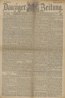 Danziger Zeitung. Jg.33, Nr. 18596 (12 November 1890) - Morgen-Ausgabe.