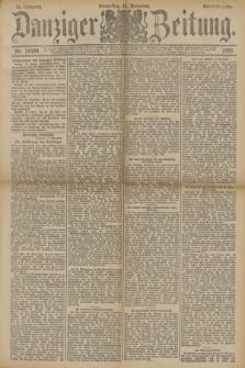Danziger Zeitung. Jg.33, Nr. 18599 (13 November 1890) - Abend-Ausgabe.