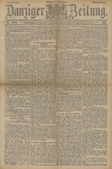 Danziger Zeitung. Jg.33, Nr. 18605 (17 November 1890) - Abend-Ausgabe. + dod.