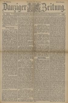 Danziger Zeitung. Jg.33, Nr. 18615 (22 November 1890) - Abend-Ausgabe. + dod.