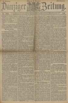 Danziger Zeitung. Jg.33, Nr. 18621 (26 November 1890) - Abend-Ausgabe. + dod.