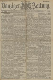 Danziger Zeitung. Jg.33, Nr. 18625 (28 November 1890) - Abend-Ausgabe + dod.