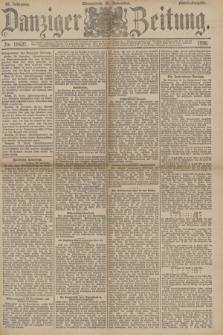 Danziger Zeitung. Jg.33, Nr. 18627 (29 November 1890) - Abend-Ausgabe. + dod.