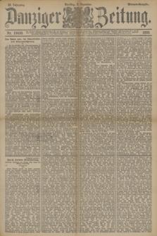 Danziger Zeitung. Jg.33, Nr. 18630 (2 Dezember 1890) - Morgen-Ausgabe.