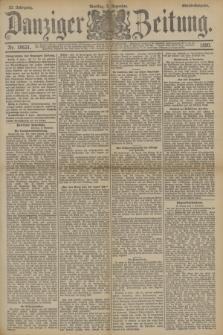 Danziger Zeitung. Jg.33, Nr. 18631 (2 Dezember 1890) - Abend-Ausgabe. + dod.
