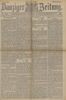 Danziger Zeitung. Jg.33, Nr. 18632 (3 Dezember 1890) - Morgen-Ausgabe.