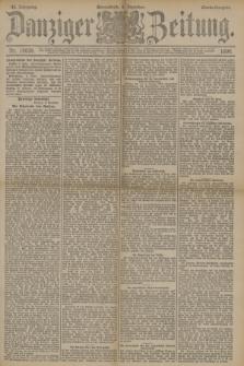 Danziger Zeitung. Jg.33, Nr. 18639 (6 Dezember 1890) - Abend-Ausgabe. + dod.